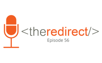 The Redirect Podcast Episode 56